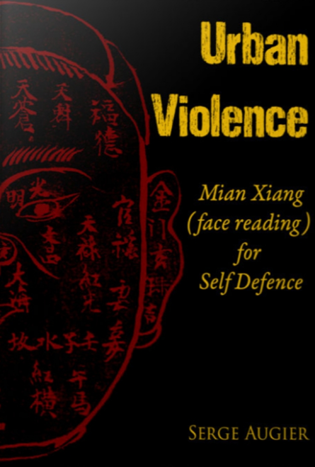 Urban Violence - Mian Xian (face reading) for Self Defence